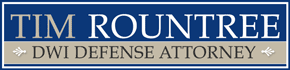 Tim Rountree San Antonio DWI Defense Attorney Logo